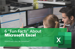 "6 ""Fun Facts"" About Microsoft Excel"